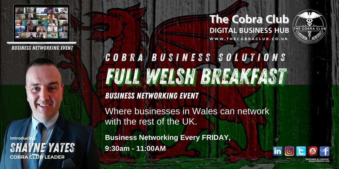 Full Welsh Breakfast - Business Networking - The Cobra Club