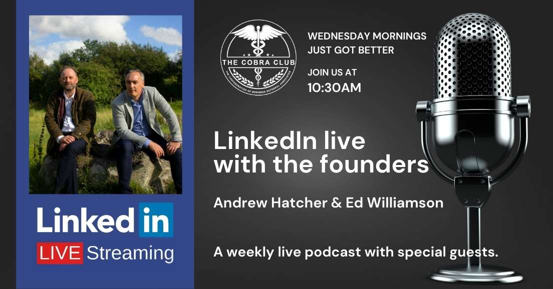 The Gritty Business Show, LinkedIn Live, The Cobra Club