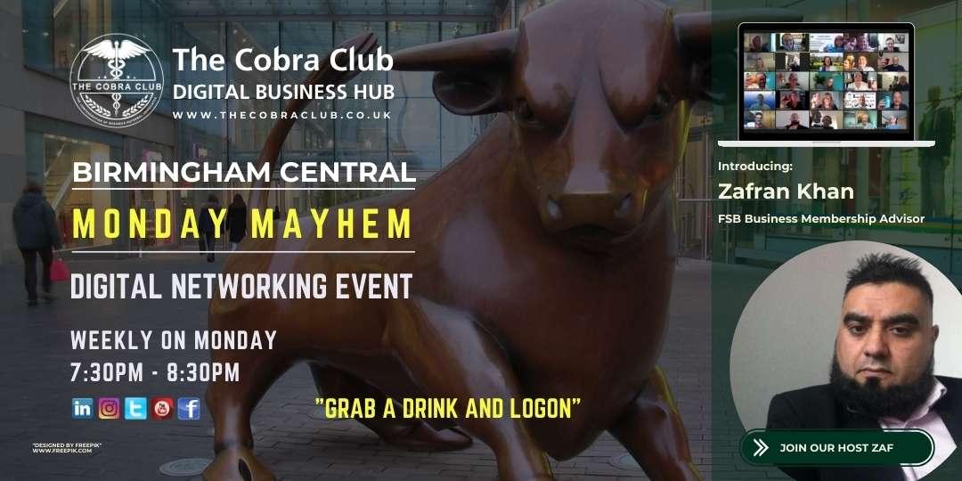 Monday Mayhem - The Cobra Club - Business Networking